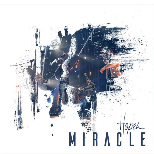 Miracle - Hopen