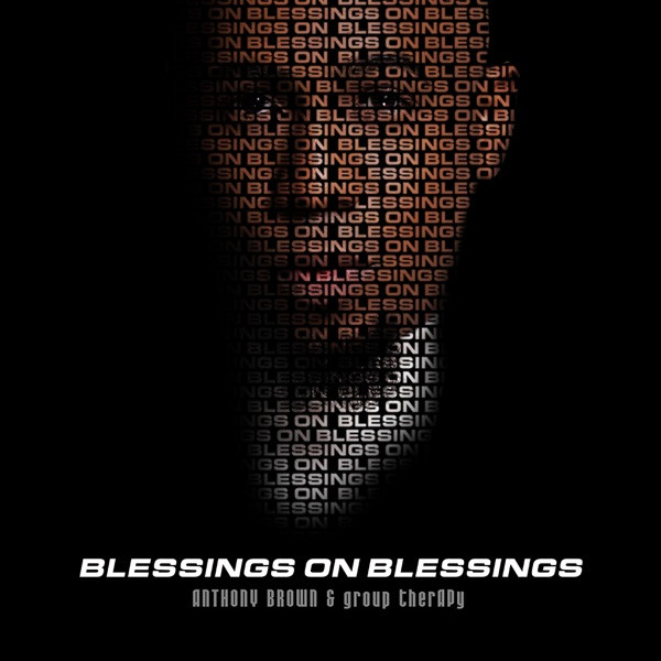 Anthony Brown - Blessings on Blessings