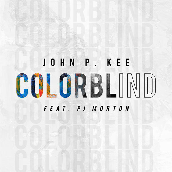 John.P KEE - Colorblind