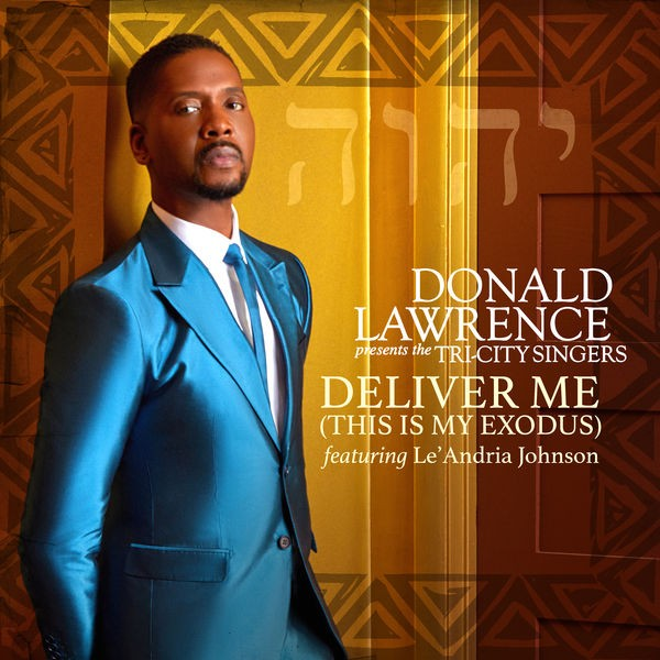 Donald Lawrence - Deliver Me