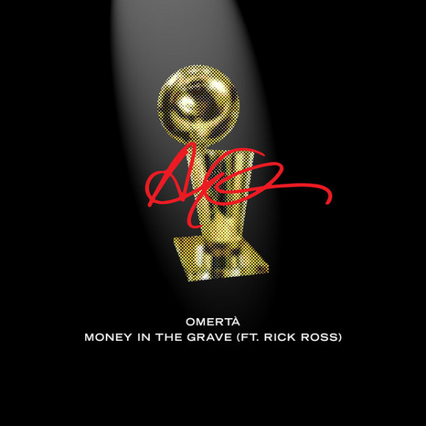 DRAKE - Money in the grave feat Rick Ross