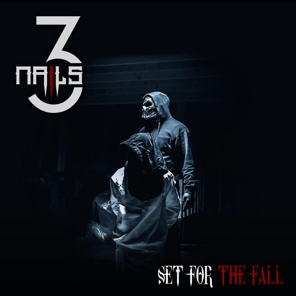 Set For The Fall - 3 Nails