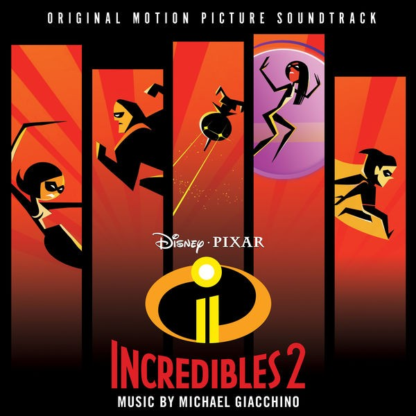 Michael Giacchino - Incredibles 2