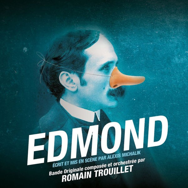 Romain Trouillet - Edmond