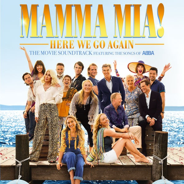 Mamma Mia ! Here We Go Again - Super Trouper