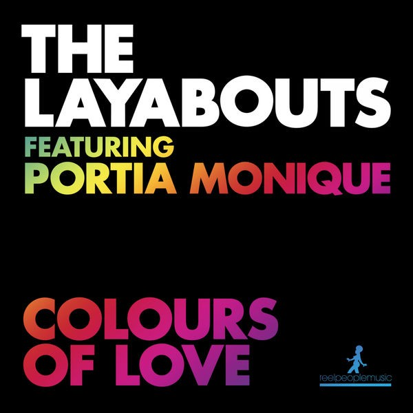 Colours of Love - The Layabouts Vocal Mix