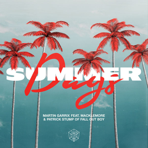 Summer Days (feat. Macklemore & Patrick Stump of Fall Out Boy)