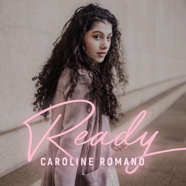 Caroline Romano - Ready