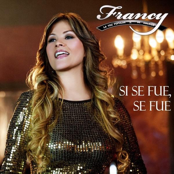 Francy - Si se fue se fue