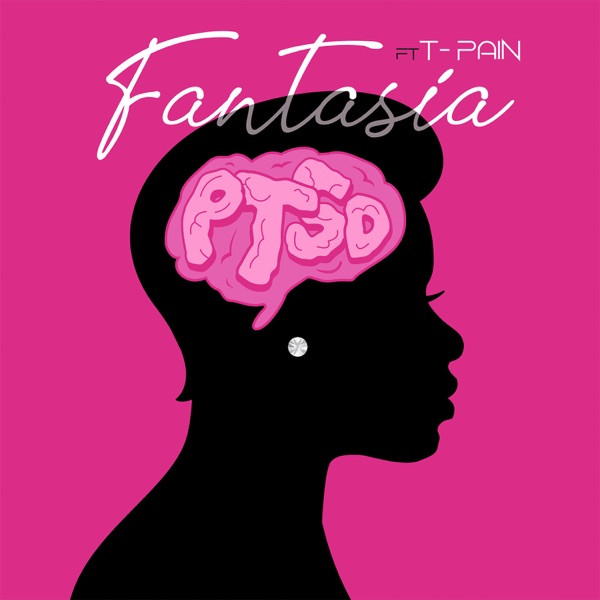 Fantasia - PTSD