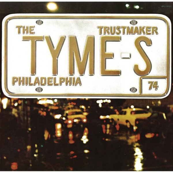 The Tymes - You Little Trustmaker