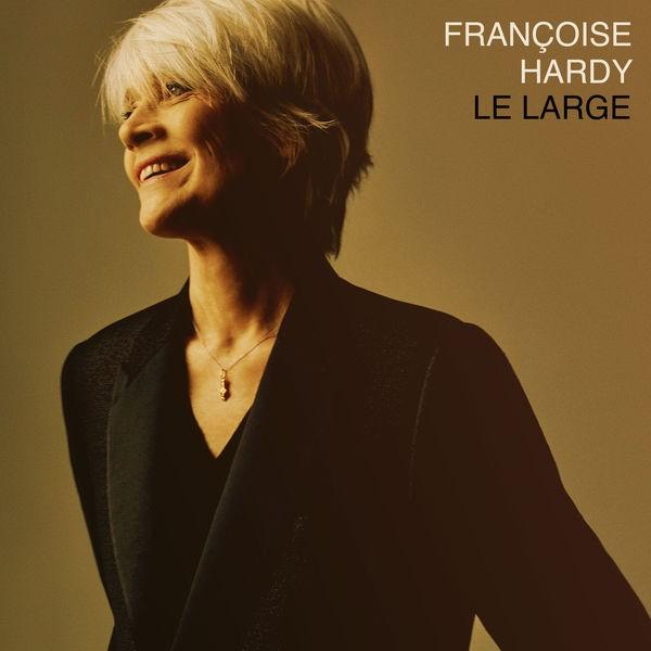 FRANCOISE HARDY - Le large