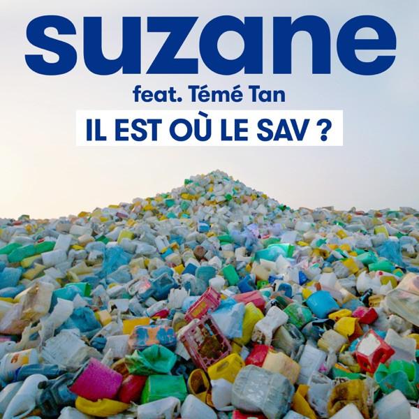 Suzane - Il est où le SAV