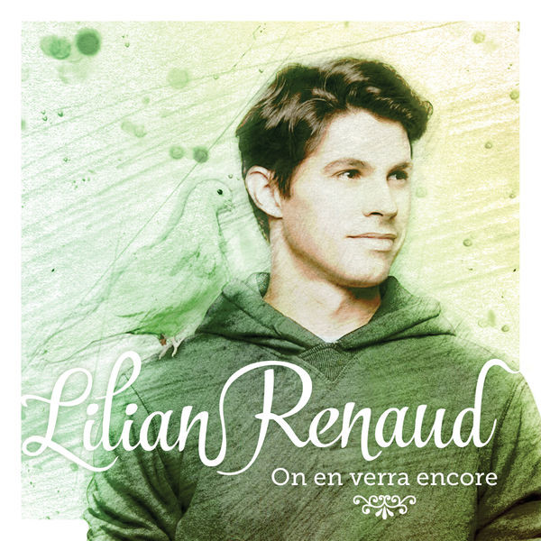 Lilian Renaud - On en verra encore