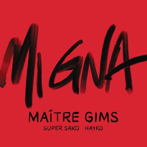 Maitre Gims and Super Sako feat. Hayko - Mi gna