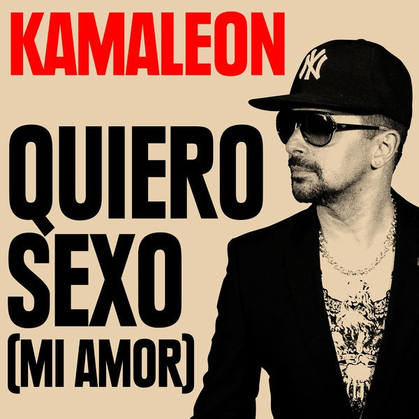 Kamaleon Matt Houston - Quiero sexo (Mi amor) [feat. Matt Houston]