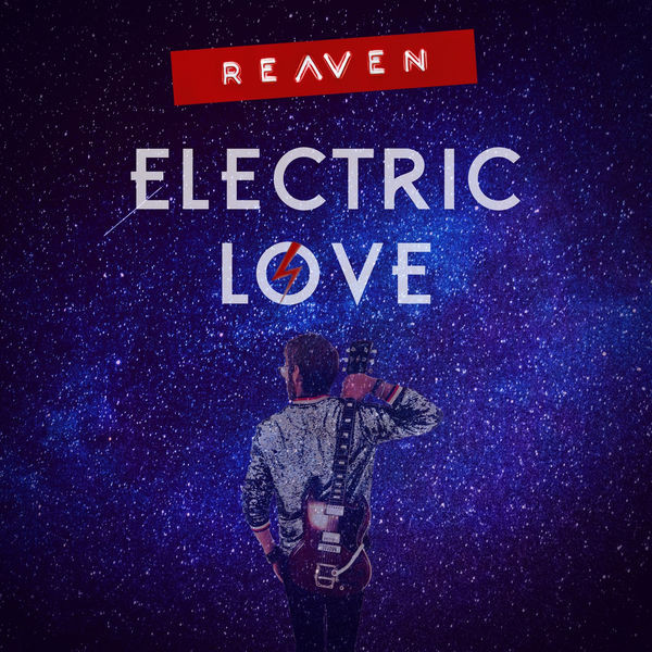 REAVEN - Electric Love