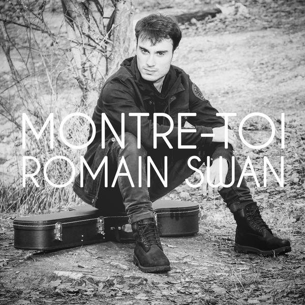 Romain Swan - Montre-toi