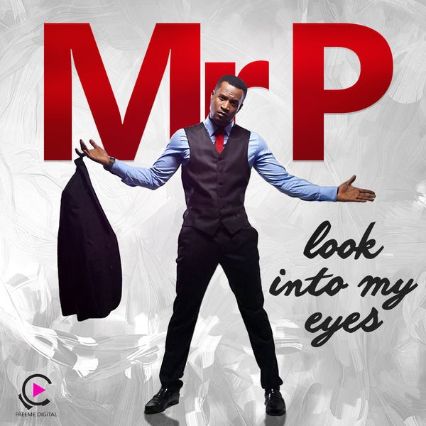Mr. P - Look Into My Eyes