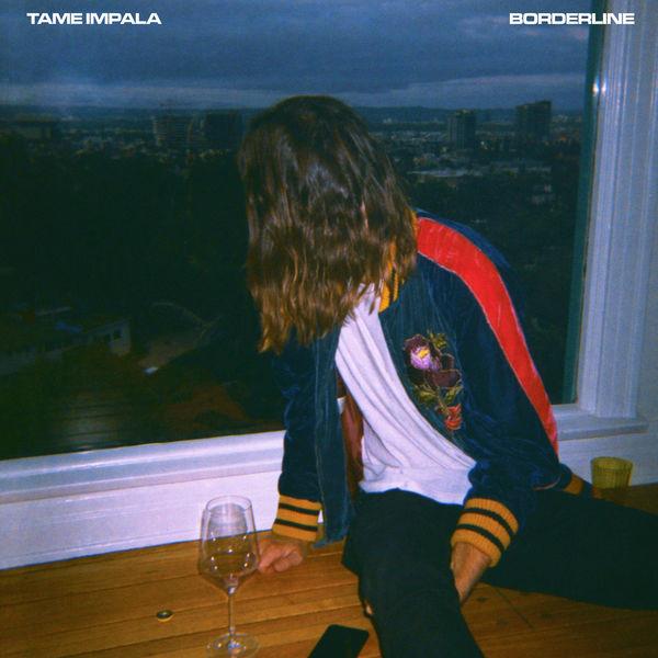 Borderline - TAME IMPALA