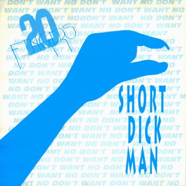 Short Dick Man - Radio Mix