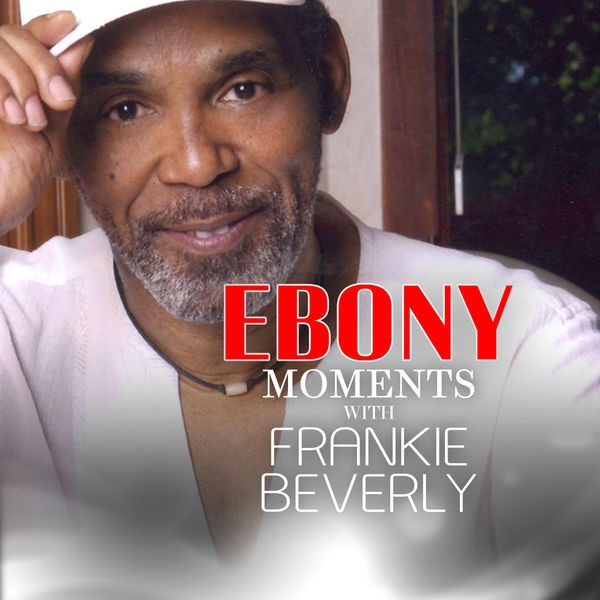 Frankie Beverly interviews with Ebony Moments - Live Interview