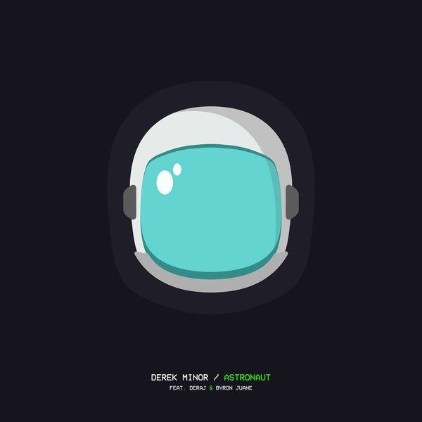 Astronaut (feat. Deraj & Byron Juane)