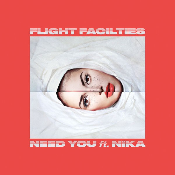 FLIGHT FACILITIES - NEED YOU