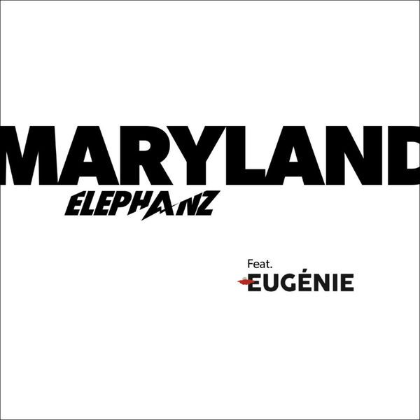 ELEPHANZ & EUGENIE - MARYLAND