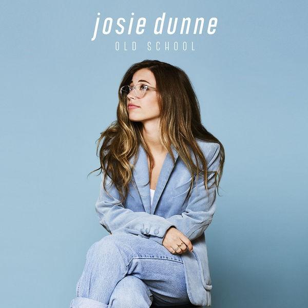 Josie Dunne - Old School