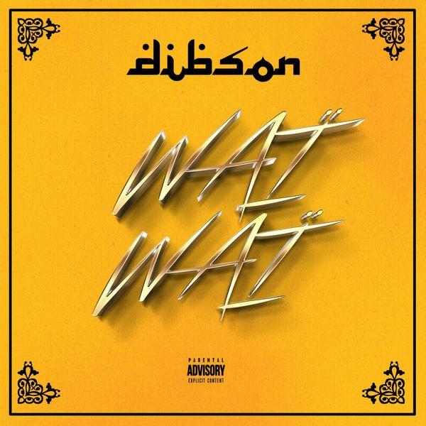 Dibson - Waï Waï