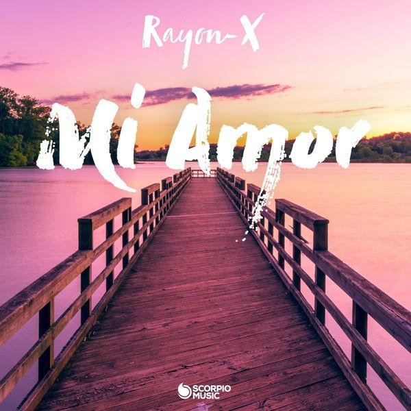 RAYON-X - Mi Amor