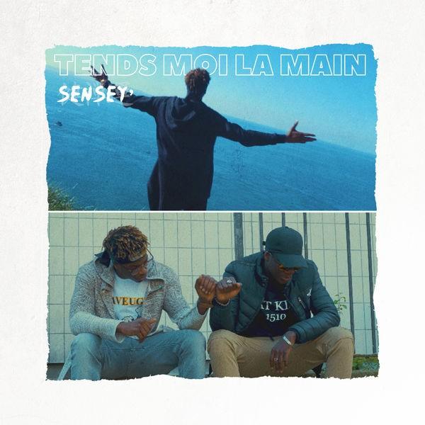 SenSey ' - Tends Moi La Main