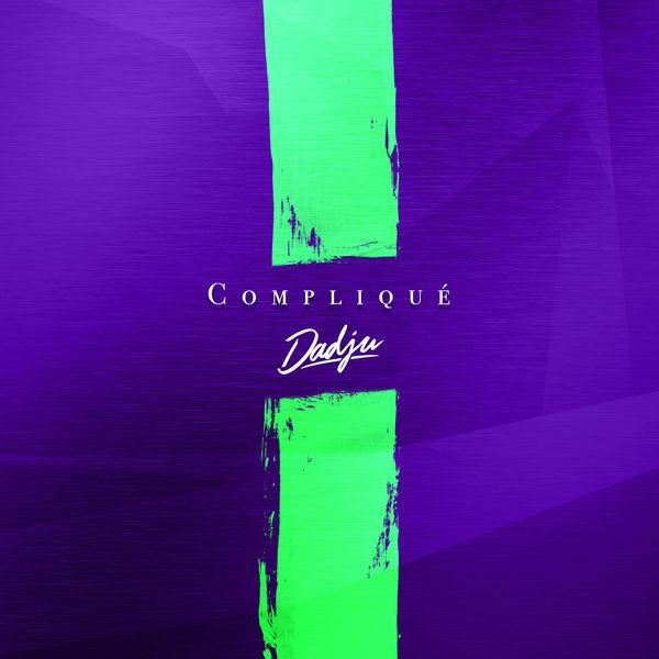 Dadju - Compliqué