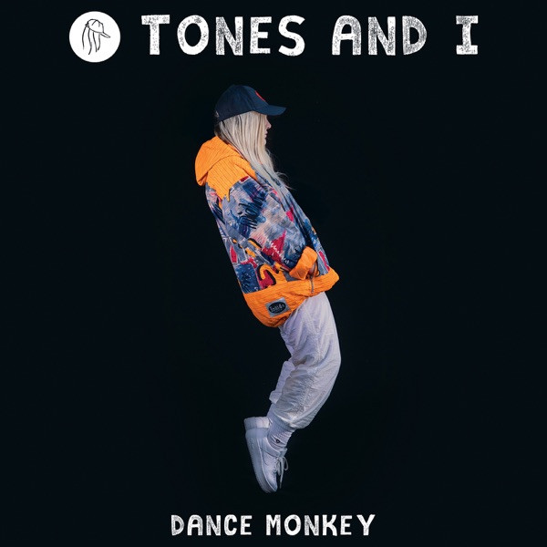TONES & I - DANCE MONKEY