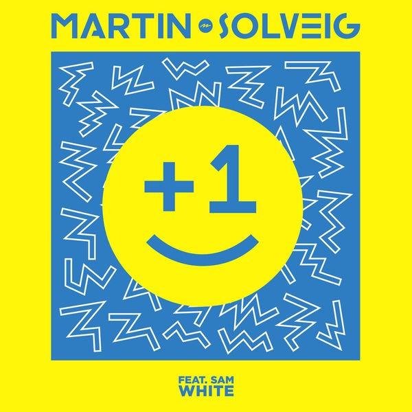 Martin Solveig Sam White - +1
