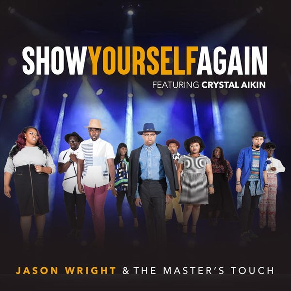 Jason Wright - Show Yourself
