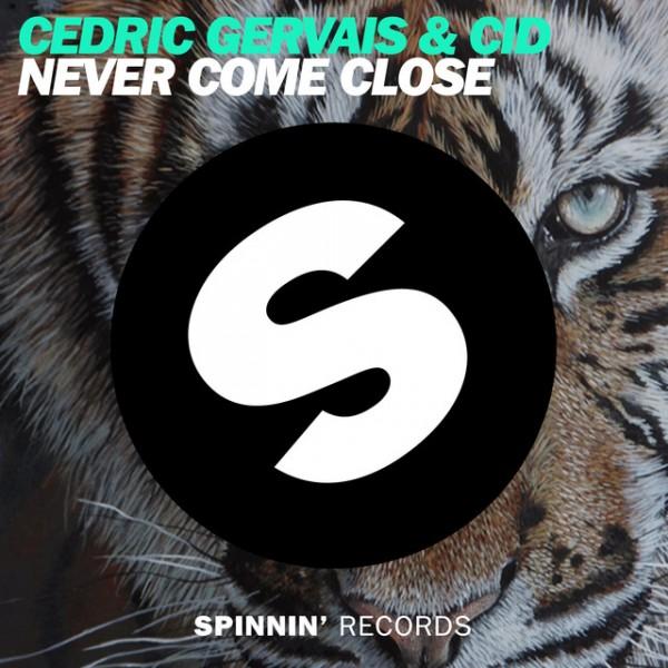 Never Come Close - Original Mix