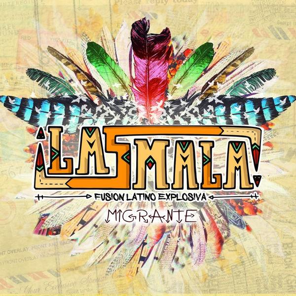 LaSmala Banda - Migrante