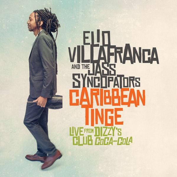 Elio Villafranca and The Jass Syncopators - Caribbean Tinge