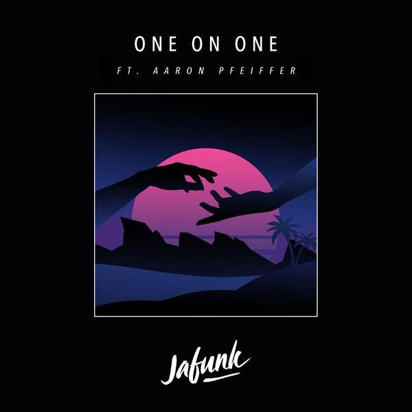 One on One (feat. Aaron Pfeiffer) - Jafunk