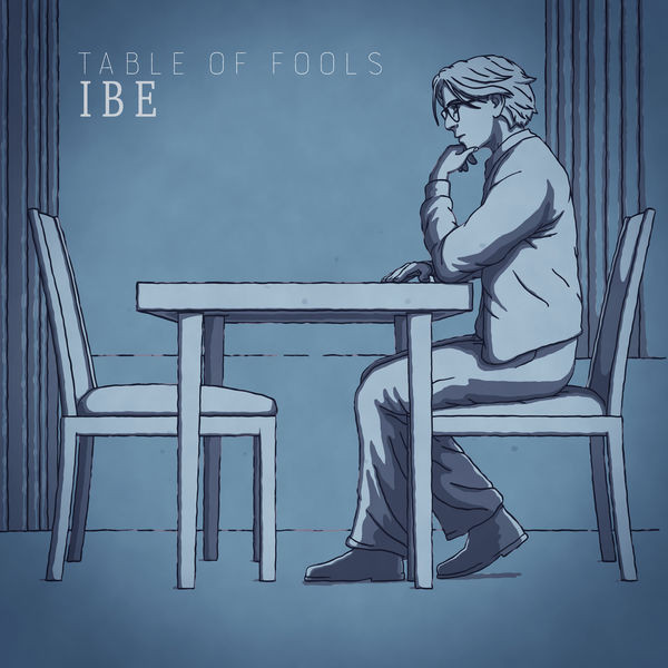 IBE - Table Of Fools