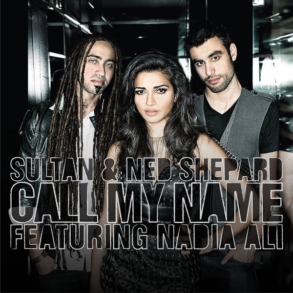 Call My Name (Spencer & Hill Radio Edit) (feat. Nadia Ali)