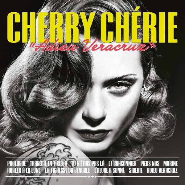 CHERRY CHÉRIE - Hurler A La Lune
