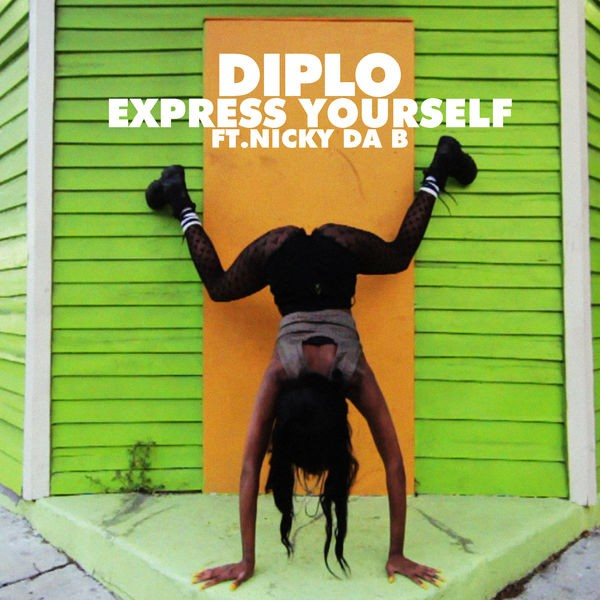 Express Yourself (feat. Nicky Da B)