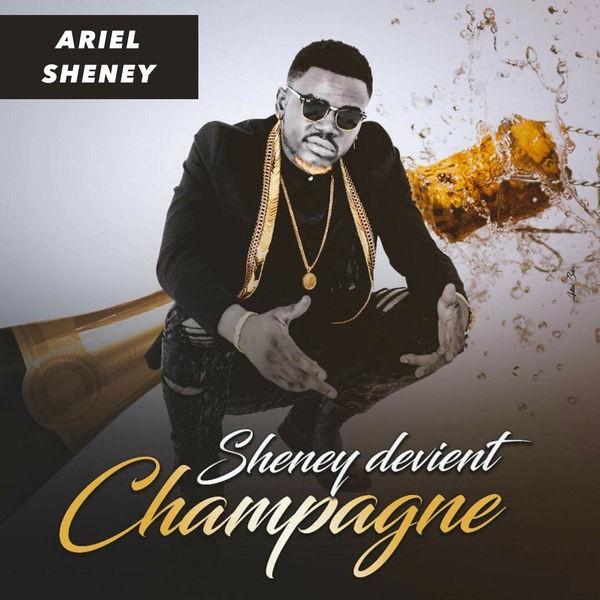 ARIEL SHENEY - Sheney Devient Champagne
