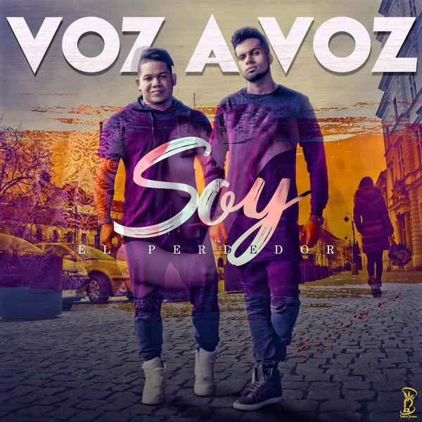 Voz A Voz - Soy El Perdedor