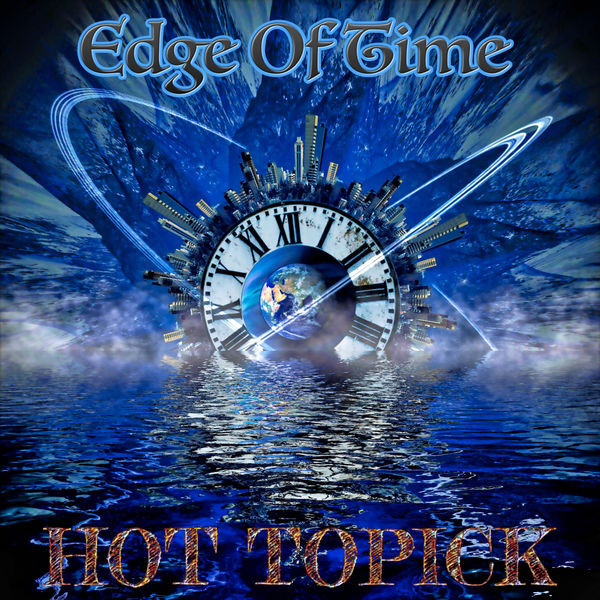Hot Topick - Edge Of Time