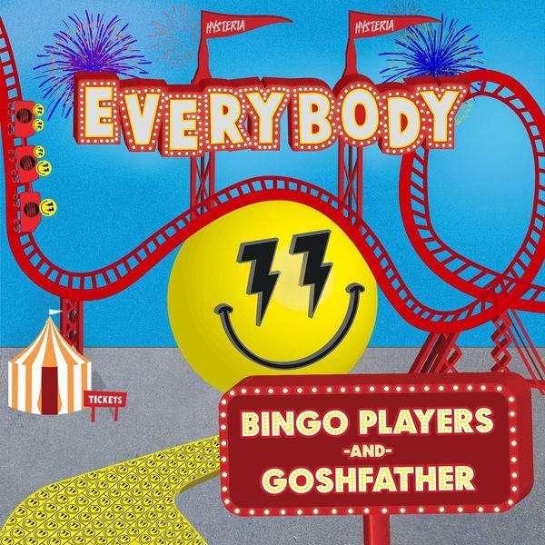 BINGO PLAYERS AND GOSHFATHER - EVERYBODY