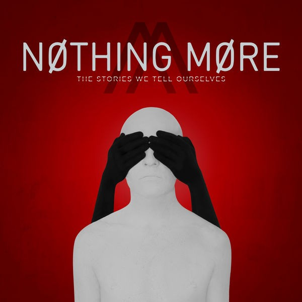 Nothing More - Just Say When